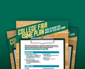 College Fair Game Plan